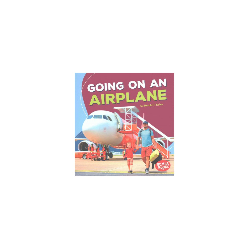 Going on an Airplane (Paperback) (Harold T. Rober)