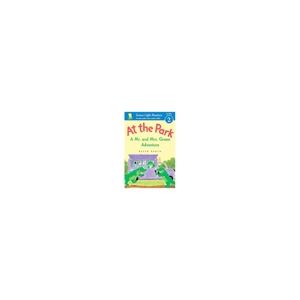 At the Park : A Mr. and Mrs. Green Adventure (Hardcover) (Keith Baker)