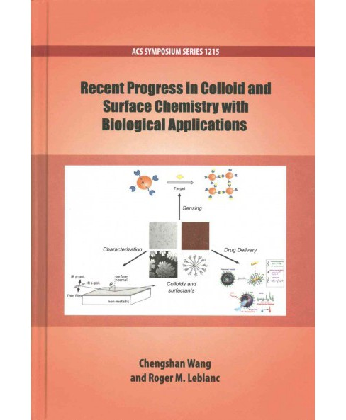 Recent Progress in Colloid and Surface Chemistry with Biological Applications (Hardcover) - image 1 of 1