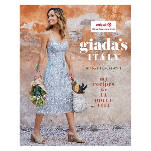 Giada's Italy: My Recipes for La Dolce Vita Target Exclusive Edition (Hardcover) - image 1 of 1