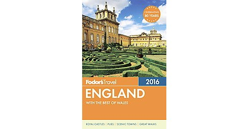 Fodor's Travel England 2016 (Paperback) - image 1 of 1