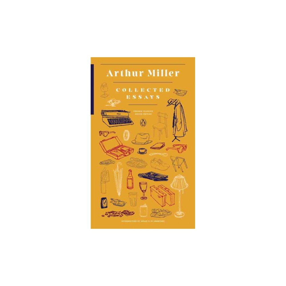Collected Essays (Deluxe) (Paperback) (Arthur Miller)