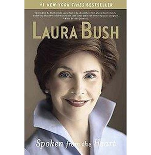 Spoken from the Heart (Reprint) (Paperback) by Laura Bush - image 1 of 1