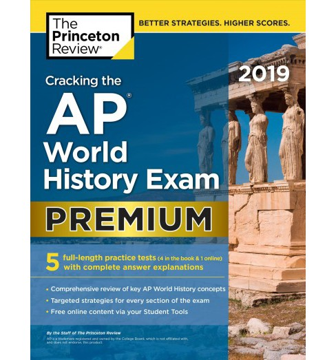Princeton Review Cracking the AP World History Exam 2019 -  Premium (Paperback) - image 1 of 1