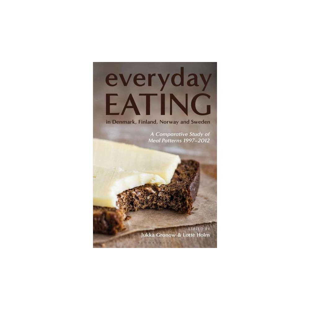 Everyday Eating in Denmark, Finland, Norway and Sweden : A Comparative Study of Meal Patterns 1997-2012