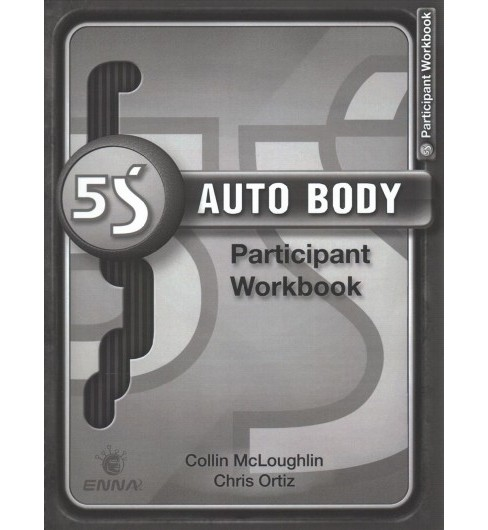 5s Auto Body Participant Workbook (Paperback) (Enna) - image 1 of 1