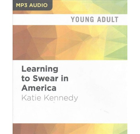 Learning to Swear in America (MP3-CD) (Katie Kennedy) - image 1 of 1