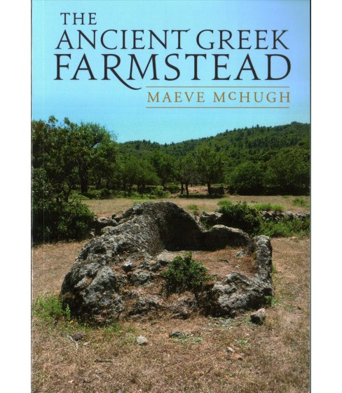 Ancient Greek Farmstead (Paperback) (Maeve Mchugh) - image 1 of 1
