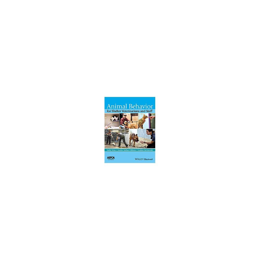 Animal Behavior for Shelter Veterinarians and Staff (Paperback)