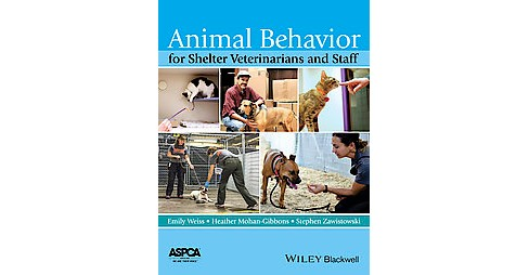 Animal Behavior for Shelter Veterinarians and Staff (Paperback) - image 1 of 1