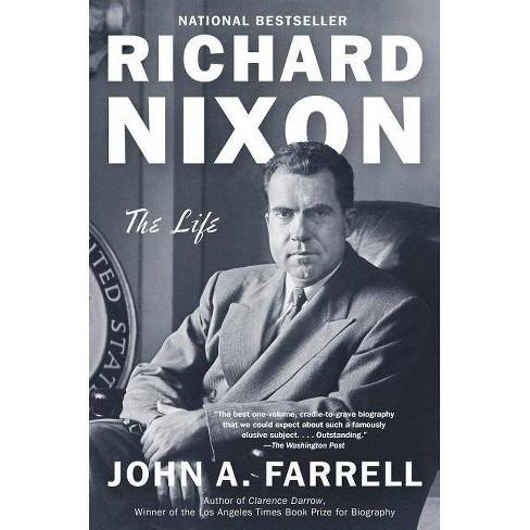 Richard Nixon - by  John A Farrell (Paperback) - image 1 of 1