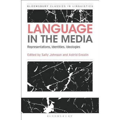 Language in the Media - (Bloomsbury Classics in Linguistics) (Paperback) - image 1 of 1