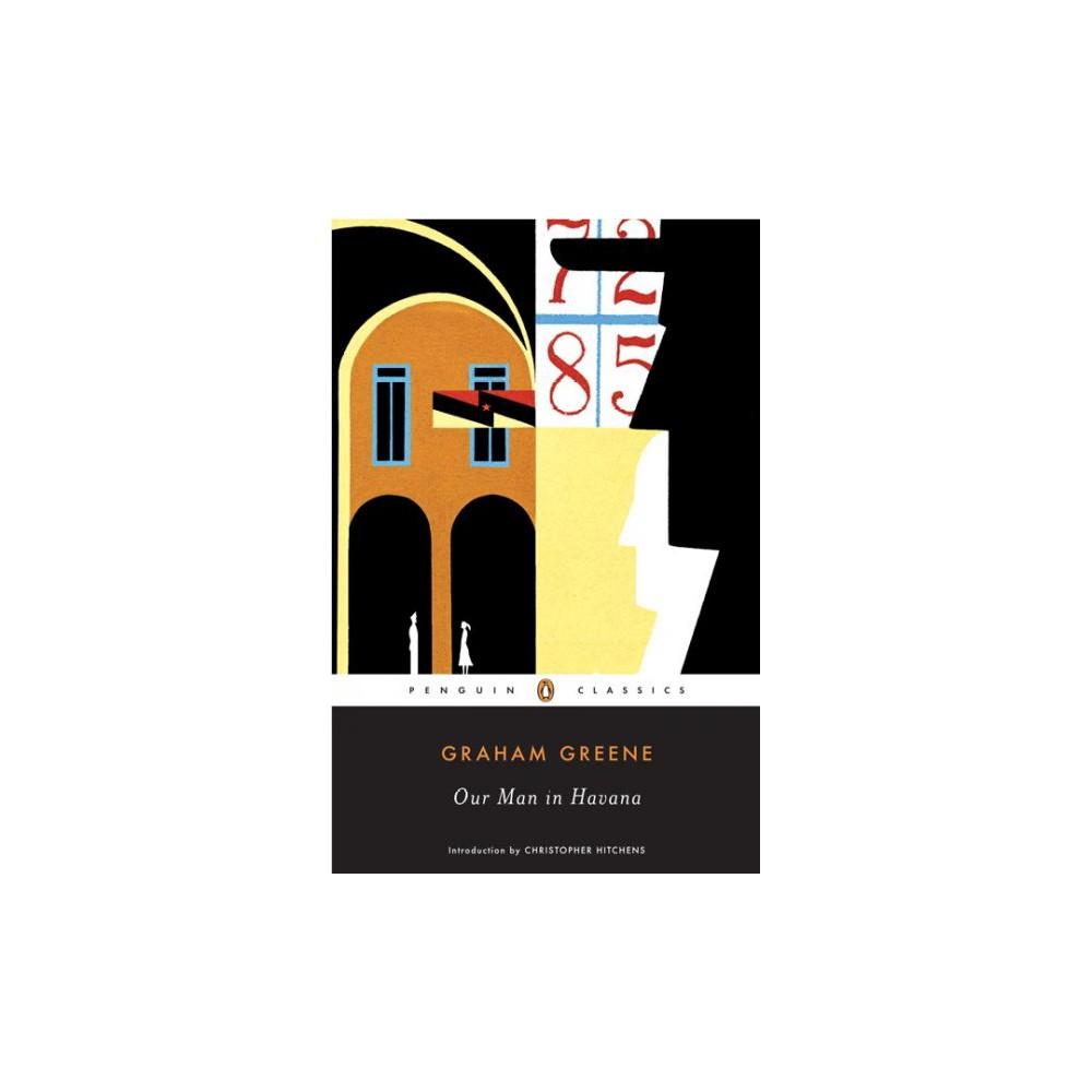 Our Man in Havana - Reissue (Penguin Classics) by Graham Greene (Paperback)
