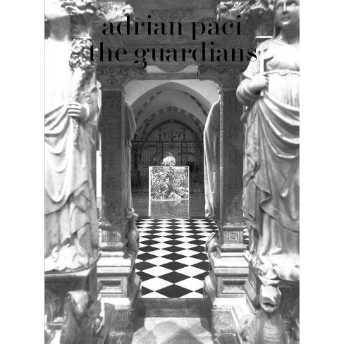 Adrian Paci: The Guardians - (Paperback) - image 1 of 1