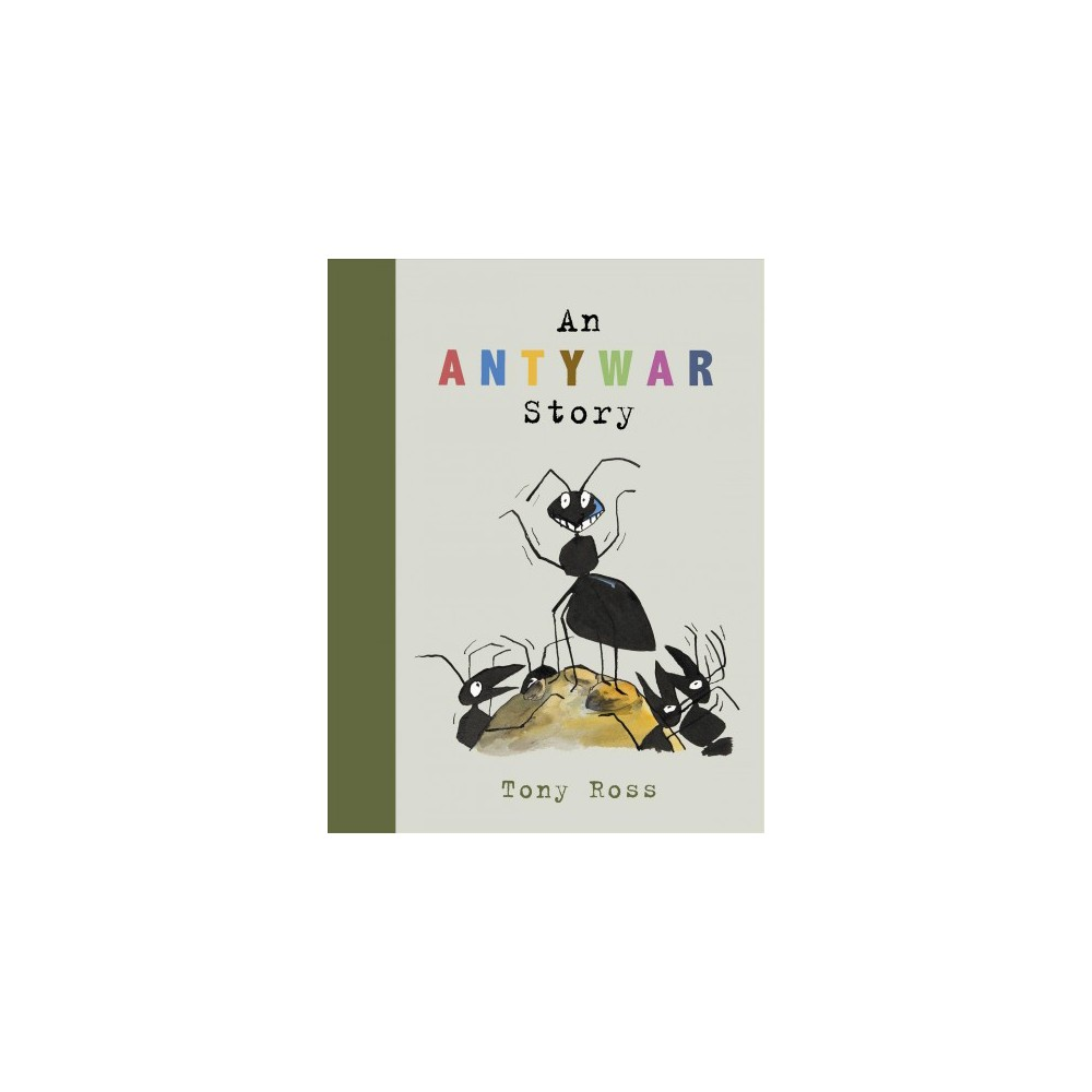 Anty-War Story - by Tony Ross (School And Library)