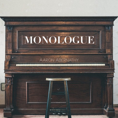 Aaron Abernathy - Monologue (CD) - image 1 of 1