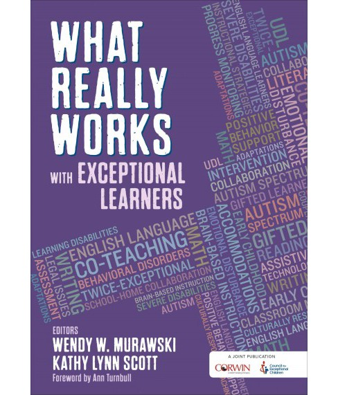 What Really Works with Exceptional Learners (Paperback) (Wendy W. Murawski) - image 1 of 1