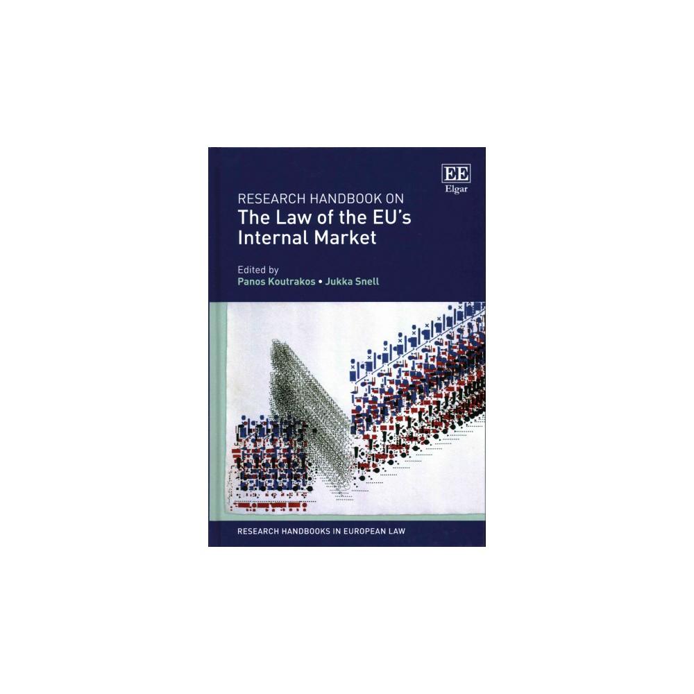 Research Handbook on the Law of the EU's Internal Market (Hardcover) (Panos Koutrakos & Jukka