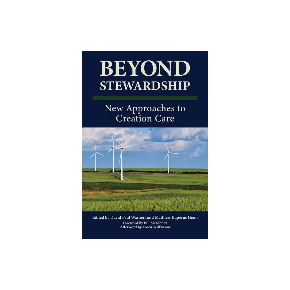 Beyond Stewardship By David P Warners Matthew Kuperus Heun Paperback