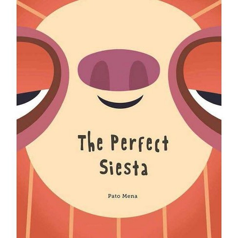 The Perfect Siesta - (Somos8) (Hardcover) - image 1 of 1