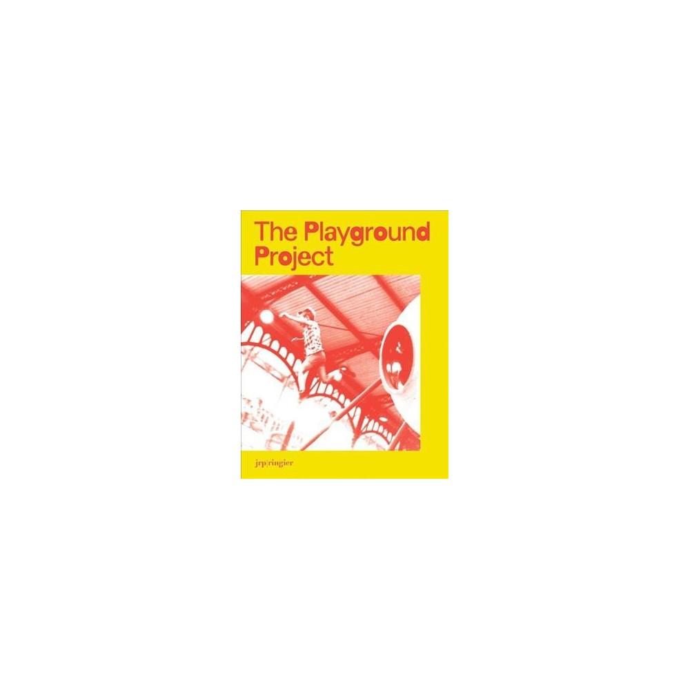Playground Project - by Gabriela Burkhalter (Paperback)