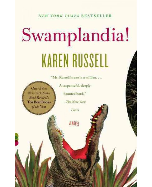 Swamplandia! -  Reprint (Vintage Contemporaries) by Karen Russell (Paperback) - image 1 of 1