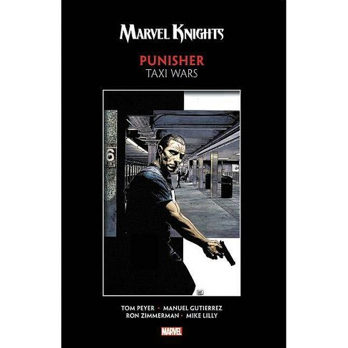 Marvel Knights Punisher by Peyer & Gutierrez: Taxi Wars - (Paperback) - image 1 of 1
