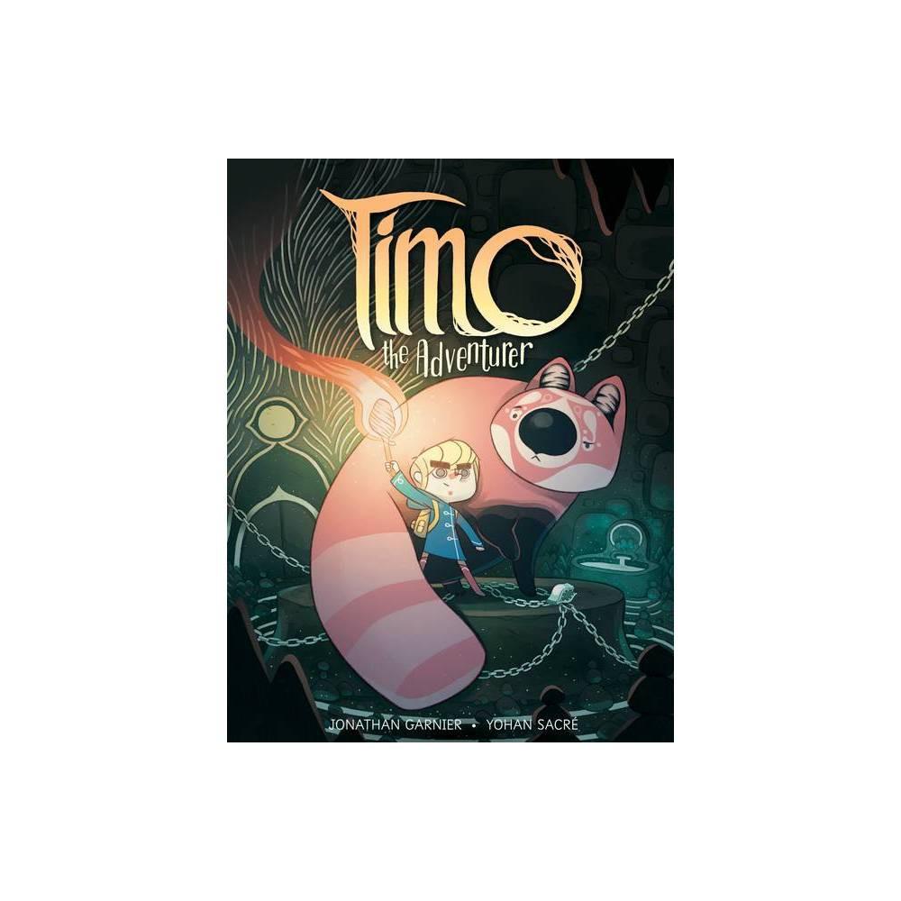 Timo The Adventurer By Jonathan Garnier Paperback