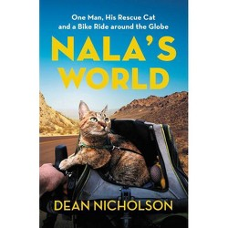 Nala's World - by  Dean Nicholson (Hardcover)