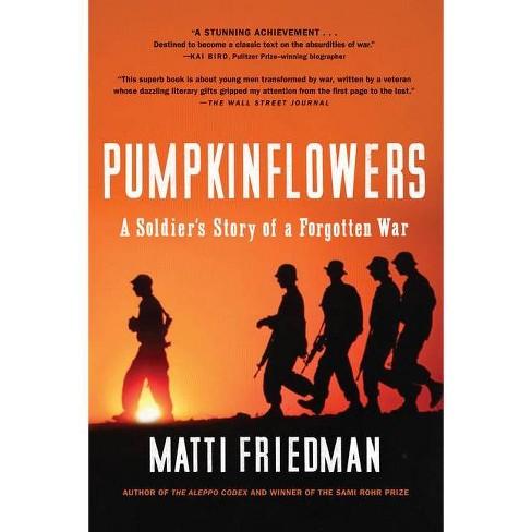 Pumpkinflowers - by  Matti Friedman (Paperback) - image 1 of 1