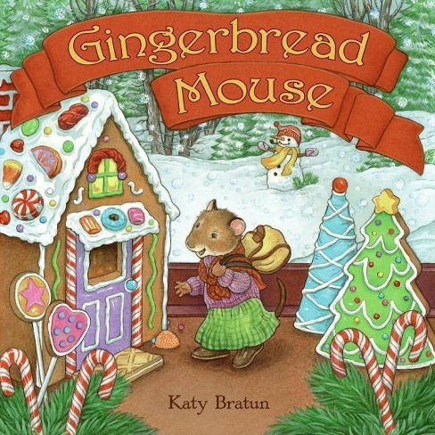 Gingerbread Mouse - by  Katy Bratun (Paperback) - image 1 of 1