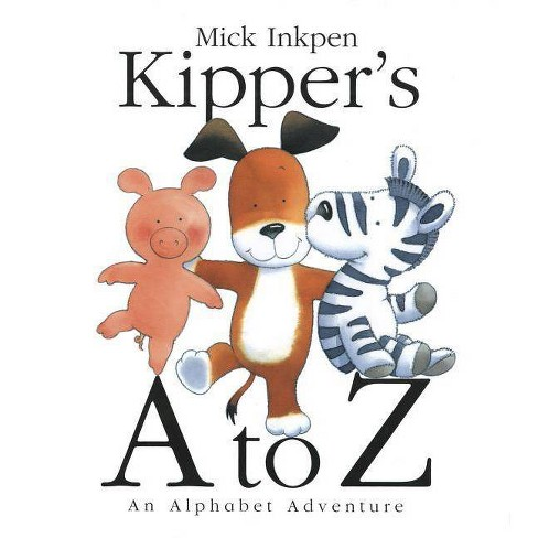 Kipper's A to Z - (Kipper (Red Wagon)) by  Mick Inkpen (Paperback) - image 1 of 1
