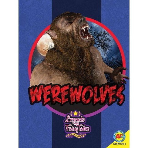 Werewolves - (Legends and Fairy Tales) by  Christina Eschbach (Paperback) - image 1 of 1