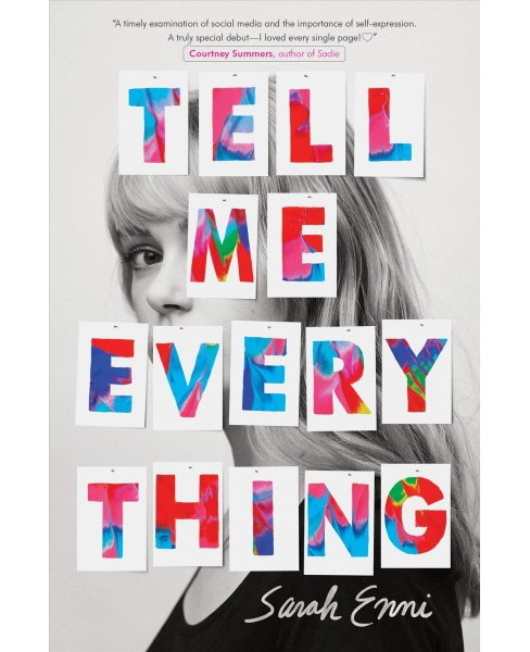 Tell Me Everything -  by Sarah Enni (Hardcover) - image 1 of 1