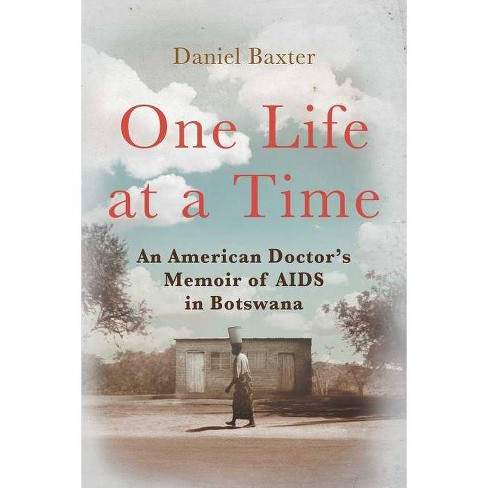 One Life at a Time - by  Daniel Baxter (Hardcover) - image 1 of 1