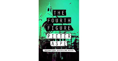 Fourth Figure (Paperback) (Pieter Aspe) - image 1 of 1