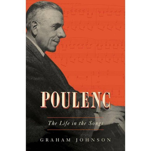 Poulenc - by  Graham Johnson (Hardcover) - image 1 of 1