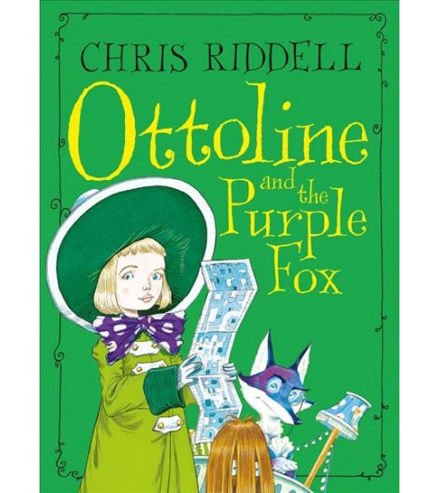 Ottoline and the Purple Fox -  Reprint (Ottoline) by Chris Riddell (Paperback) - image 1 of 1