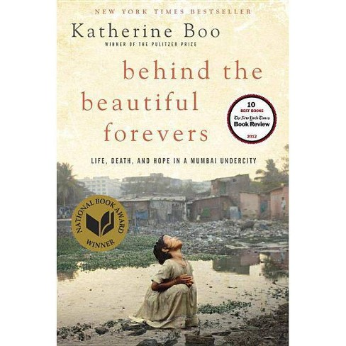 Behind the Beautiful Forevers - by  Katherine Boo (Hardcover) - image 1 of 1