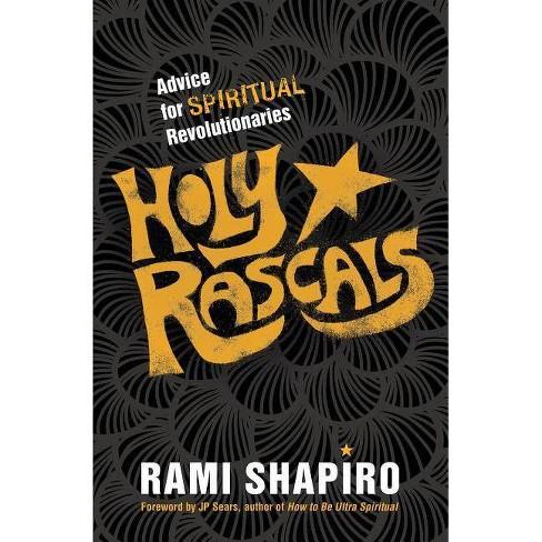 Holy Rascals - by  Rami Shapiro (Paperback) - image 1 of 1