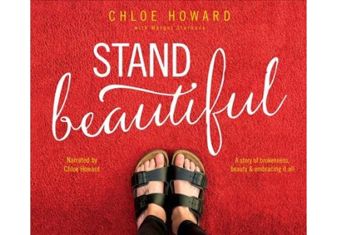 Stand Beautiful : A Story of Brokenness, Beauty and Embracing It All -  Unabridged (CD/Spoken Word) - image 1 of 1