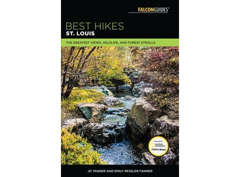 Best Hikes St. Louis : The Greatest Views, Wildlife, and Forest Strolls -  (Paperback) - image 1 of 1
