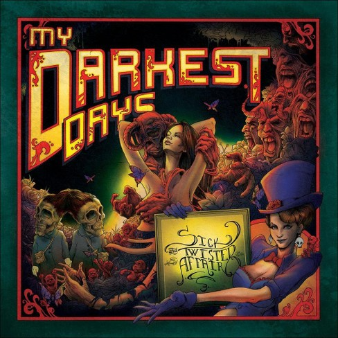 My Darkest Days - Sick and Twisted Affair (CD) - image 1 of 2