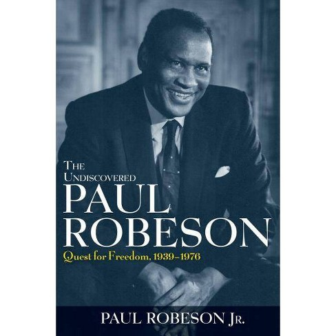 The Undiscovered Paul Robeson - (Hardcover) - image 1 of 1