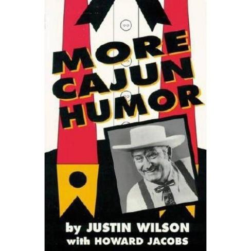 More Cajun Humor - by  Justin Wilson (Paperback) - image 1 of 1