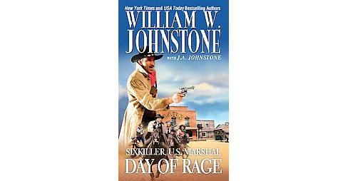 Day of Rage (Reprint) (Paperback) (William W. Johnstone) - image 1 of 1