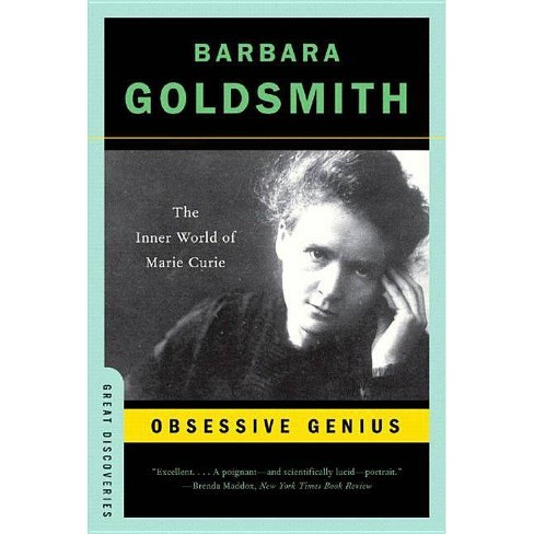 Obsessive Genius - (Great Discoveries (Paperback)) by  Barbara Goldsmith (Paperback) - image 1 of 1