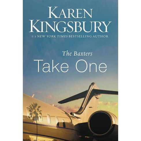 The Baxters Take One - (Above the Line) by  Karen Kingsbury (Paperback) - image 1 of 1