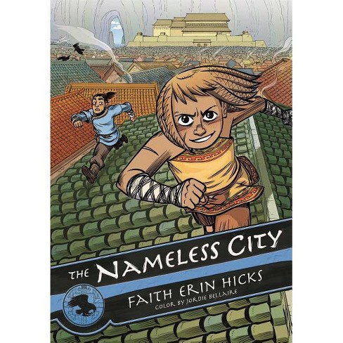 The Nameless City - by  Faith Erin Hicks (Paperback) - image 1 of 1