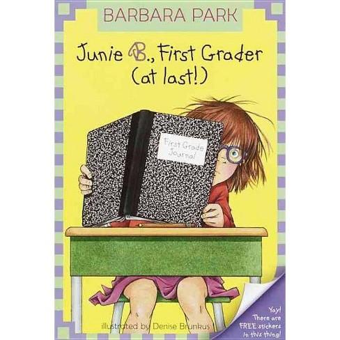 Junie B., First Grader (at Last) - (Junie B. Jones) by  Barbara Park (Hardcover) - image 1 of 1